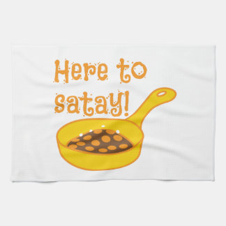 Here to SATAY with frying pan Tea Towel