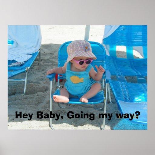 Hey Baby, Going my way? Print