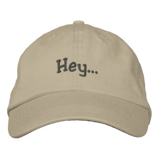 Hey Embroidered Hat