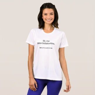 Hi, Im Miss Information. T Shirt