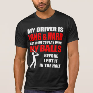 Hilarious Golf Slogan T-Shirt