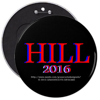 HILL, HILLARY CLINTON 4 President 2016 Political 6 Cm Round Badge