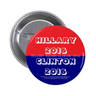 Hillary 2016, Clinton 2016, Hillary Rodham Clinton Buttons