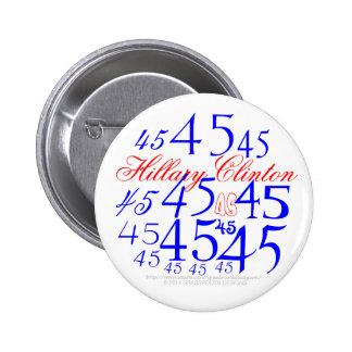 Hillary 45 button