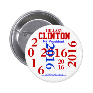 HILLARY CLINTON for PRESIDENT 2016 Buttons