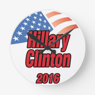 Hillary Clinton for President in 2016 Round Clock