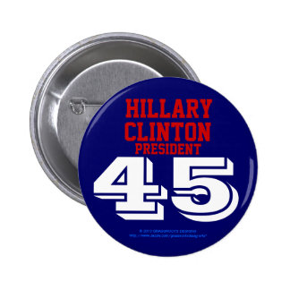 HILLARY CLINTON PRESIDENT 45 RED, WHITE, BLUE PIN