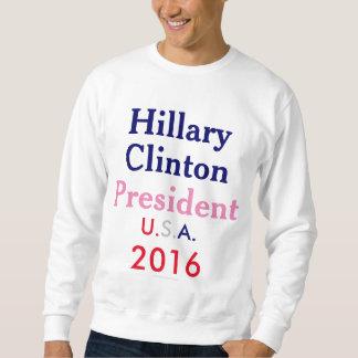 Hillary Clinton President U.S.A. 2016 Pullover Sweatshirt
