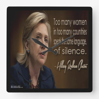 Hillary Clinton & Women R Silent Quote Wall Clock