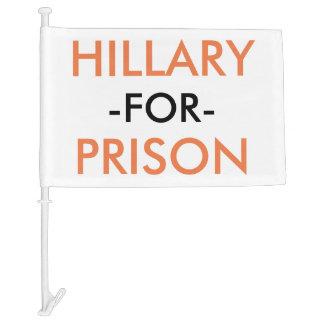 HILLARY FOR PRISON CAR FLAG