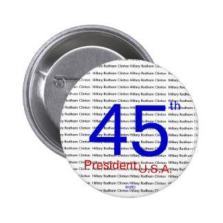 Hillary Rodham Clinton 45th President U.S.A. 6 Cm Round Badge