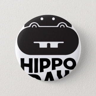Hippo Day - 15th February 6 Cm Round Badge
