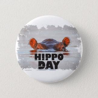 Hippo Day - 15th February - Appreciation Day 6 Cm Round Badge