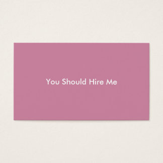 Hire Me Business Card