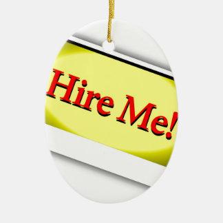 Hire me! christmas ornament