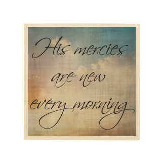 His Mercies Are New Every Morning: Wall Art