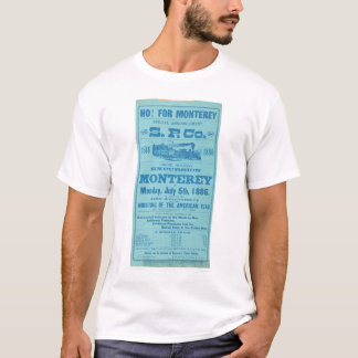 Ho for Monterey So. Pacific Advertisement (1652A) T-Shirt