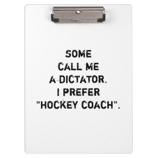 "Hockey Coach Clipboard - ""Some Call Me..."""