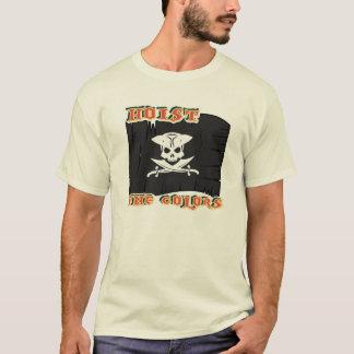 Hoist the colors T-Shirt