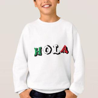 HOLA SWEATSHIRT