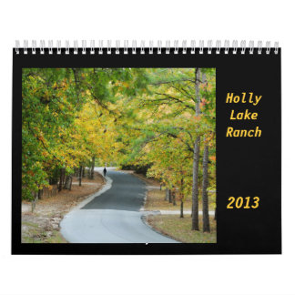 Holly Lake Ranch 2013 Calendar