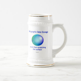 Holographic Data Storage. More than... Beer Stein