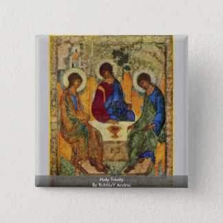 Holy Trinity By Rublã«V Andrej 15 Cm Square Badge
