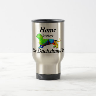 Home is Where the Dachshund Is Travel Mug