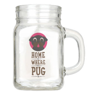 Home Is Where The Pug Is Black Pug Mason Jar