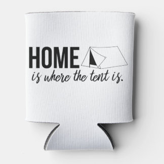 Home is Where the Tent is Can Cooler