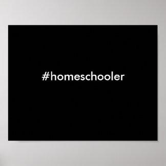 #homeschooler poster