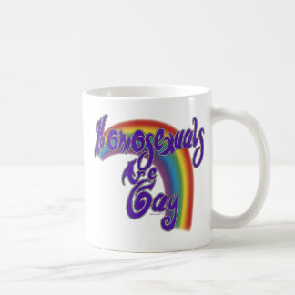 Homosexuals are Gay Mugs