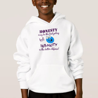 Honesty / Insanity shirt - choose style & color