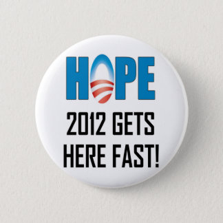 Hope 2012 6 cm round badge