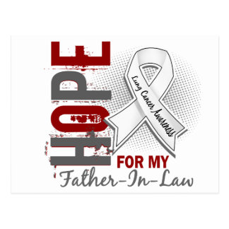 Hope For My Father-In-Law Lung Cancer Postcard