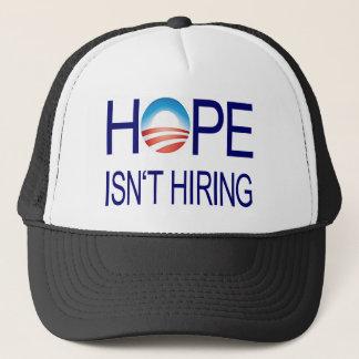 Hope Isn't Hiring Trucker Hat