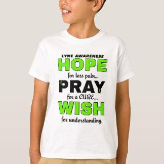 Hope Pray Wish...Lyme T-Shirt