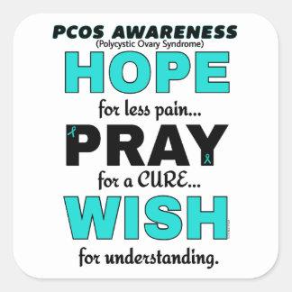 Hope Pray Wish...PCOS Square Sticker
