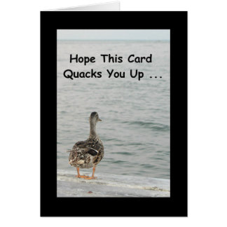 Hope This Card Quacks You Up! Get Well Card