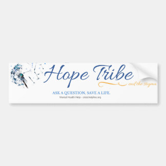 Hope Tribe - Mental Illness SupportBumper Sticker