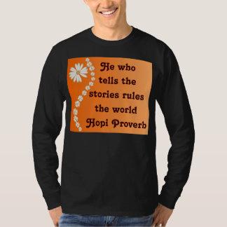 Hopi proverb mens shirt