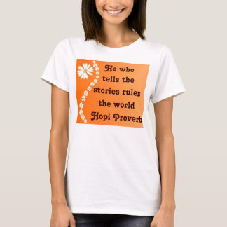 Hopi proverb womens shirt