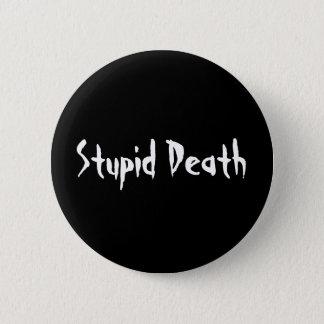 Horrible Histories Stupid Death 6 Cm Round Badge