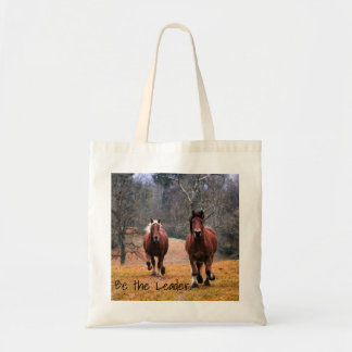 Horses Be The Leader Tote Bag