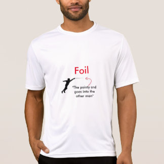 Hot Fencer Of The Day - Foil Pointy End T-Shirt