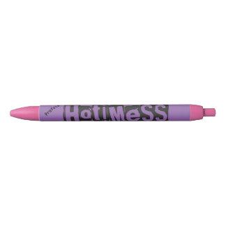 Hot Mess Pen