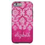 Hot Pink Grunge Damask Pattern Custom Text Tough iPhone 6 Case