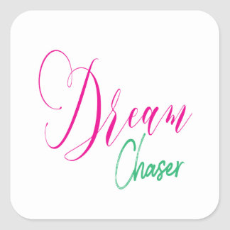 Hot Pink & Turquoise Script Dream Chaser Square Sticker