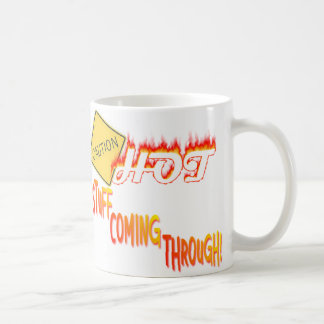 Hot Stuff Coming Through Mug