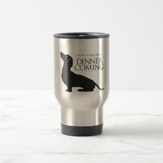 "House Dachshund ""Dinner is Coming"" coffee mug"